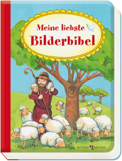 Meine liebste Bilderbibel von Dürr,  Gisela, Lörks,  Vera