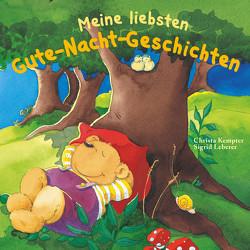 Meine liebsten Gute-Nacht-Geschichten von Kempter,  Christa, Leberer,  Sigrid