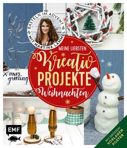 Meine liebsten Kreativ-Projekte – Weihnachten von Lammel,  Martina