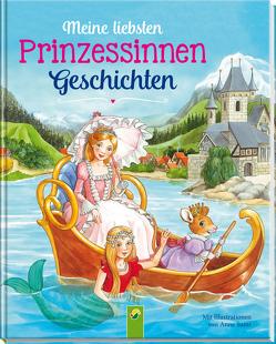 Meine liebsten Prinzessinnengeschichten von Sommer,  Karla S., Suess,  Anne