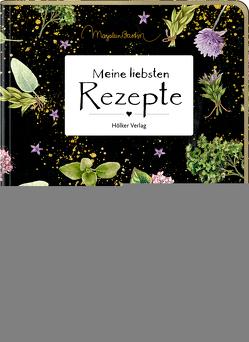 Meine liebsten Rezepte (Garten/Bastin) von Bastin,  Marjolein
