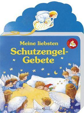 Meine liebsten Schutzengel-Gebete von Schwandt,  Susanne