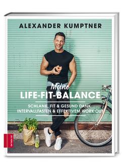 Meine Life-Fit-Balance von Kumptner,  Alexander