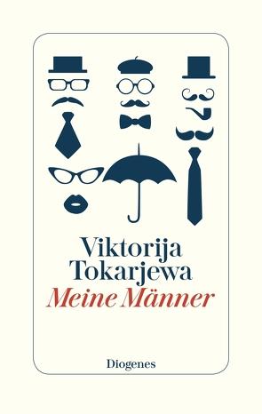 Meine Männer von Schneider,  Angelika, Tokarjewa,  Viktorija