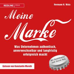 Meine Marke von Burda,  Hubert, Moreth,  Konstantin, Wala,  Hermann H.