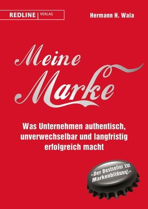 Meine Marke von Burda,  Hubert, Wala,  Hermann H.