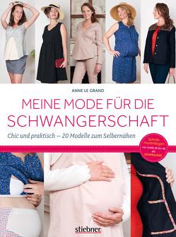 Meine Mode für die Schwangerschaft von Le Grand,  Anne