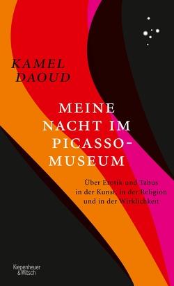 Meine Nacht im Picasso-Museum von Daoud,  Kamel, Heber-Schärer,  Barbara