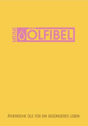 MEINE ÖLFIBEL von Bogatzki,  Rolf-Johannes, Neudel,  Christian