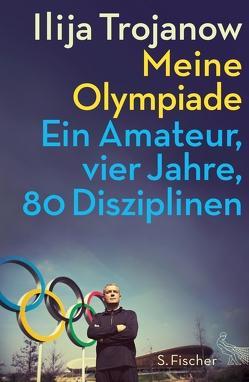 Meine Olympiade von Trojanow,  Ilija