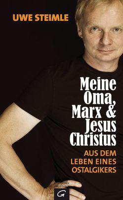 Meine Oma, Marx und Jesus Christus von Steimle,  Uwe