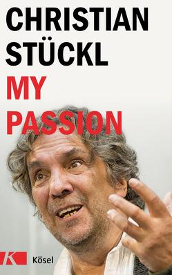 My Passion englische Ausgabe von Stückl,  Christian
