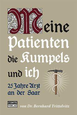 Meine Patienten die Kumpels und ich von Heinz,  Joachim, Trittelvitz,  Bernhard