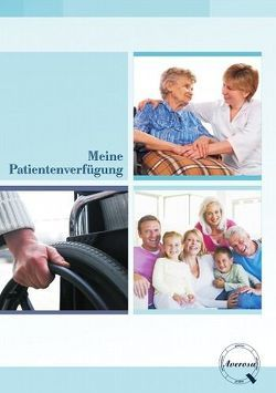 Meine Patientenverfügung von Frieß,  Jens
