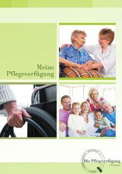 Meine Pflegeverfügung von Frieß,  Jens