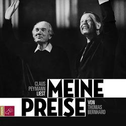 Meine Preise von Bernhard,  Thomas, Peymann,  Claus