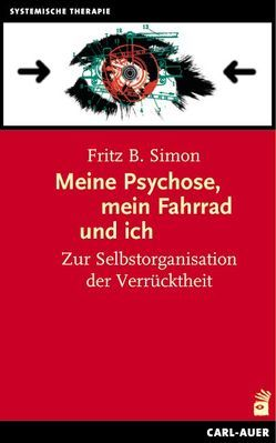 Meine Psychose, mein Fahrrad und ich von Simon,  Fritz B.