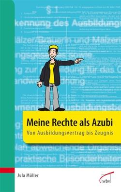 Meine Rechte als Azubi von Müller,  Jula