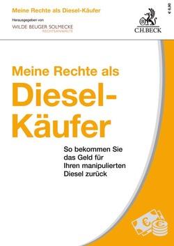 Meine Rechte als Diesel-Käufer von Solmecke,  Christian