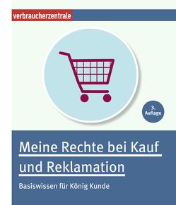 Meine Rechte bei Kauf und Reklamation von Jahn,  Michelle, Schröder,  Jürgen