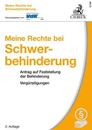 Meine Rechte bei Schwerbehinderung von Keggenhoff,  Werner, Sozialverband VdK Bayern, Tappert,  Willi