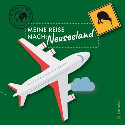 Meine Reise nach Neuseeland