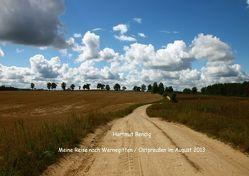 Meine Reise nach Wernegitten/Ostpreußen im August 2013 von bendig,  hartmut