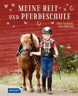 Meine Reit- und Pferdeschule von Flygare,  Ingrid, Palmquist,  Erika, Rundelius,  Erik, Setsman,  Cordula