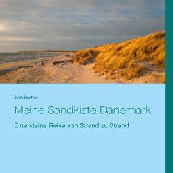 Meine Sandkiste Dänemark von Lepthin,  Sven
