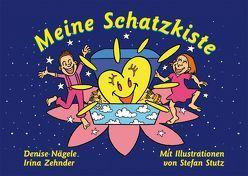 Meine Schatzkiste von Nägele,  Denise, Stutz,  Stefan, Zehnder,  Irina