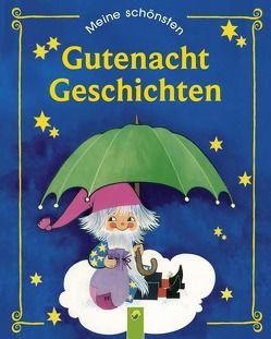 Meine schönsten Gutenachtgeschichten von Kuhn,  Felicitas