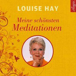 Meine schönsten Meditationen von Comtesse,  Rahel, Hay,  Louise