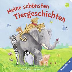 Meine schönsten Tiergeschichten von Mai,  Manfred, Weller,  Ana