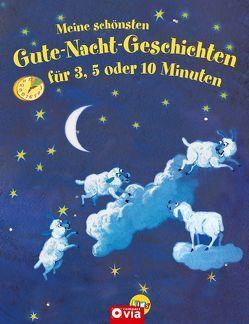 Meine schönsten Gute-Nacht-Geschichten für 3, 5 oder 10 Minuten von Breitenöder,  Julia, Knospe,  Karl, Wieja,  Corinna