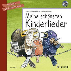 Meine schönsten Kinderlieder von Brunner,  Michael, Jonas,  Hendrik