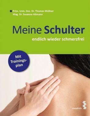 Meine Schulter von Altmann,  Susanne, Müllner,  Thomas