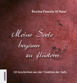 Meine Seele begann zu flüstern von Al-Rawi,  Rosina-Fawzia