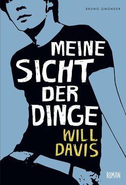 Meine Sicht der Dinge von Davis,  Will