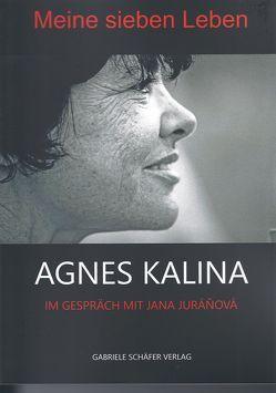 Meine sieben Leben von Gruber,  Simon, Juráňová,  Jana, Kalina,  Agnes, Reynolds,  Andrea