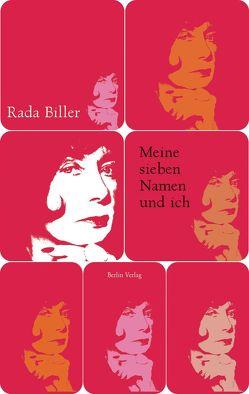 Meine sieben Namen und ich von Biller,  Rada, Frank,  Alfred