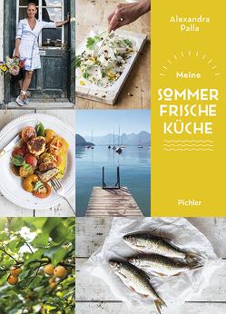 Meine Sommerfrische-Küche von Kutelas,  Melina, Palla,  Alexandra