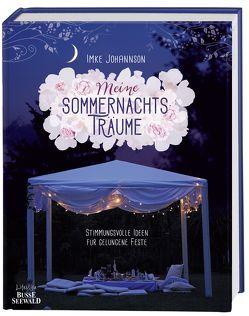 Meine Sommernachtsträume von Johannson,  Imke