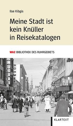 Meine Stadt ist kein Knüller in Reisekatalogen von Kibgis,  Ilse, Köpping,  Walter