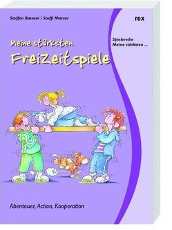 Meine stärksten Freizeitspiele von Bassani,  Steffen, Hömberg,  Barbara, Marxer,  Steffi