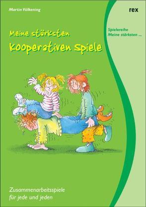 Meine stärksten kooperativen Spiele von Hömberg,  Barbara, Völkening,  Martin