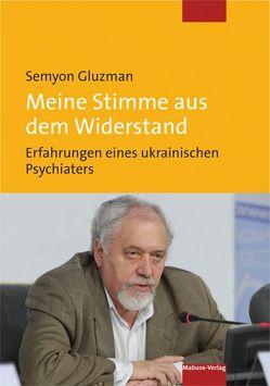 Meine Stimme aus dem Widerstand von Gluzman,  Semyon