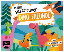 Meine Super Duper Dino-Freunde – Das Kindergartenalbum von Edition Michael Fischer
