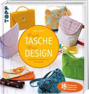 Meine Tasche. Mein Design von Dornemann,  Miriam
