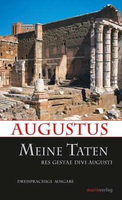 Meine Taten von Augustus, Möller,  Lenelotte,  Dr.