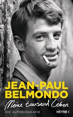 Meine tausend Leben von Belmondo,  Jean-Paul, Kurbasik,  Pauline, Seifried,  Bettina